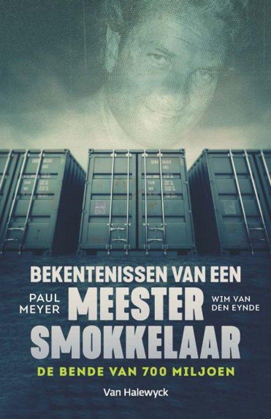 Boek cover Bekentenissen van een meestersmokkelaar van Wim van Eynde (Paperback)