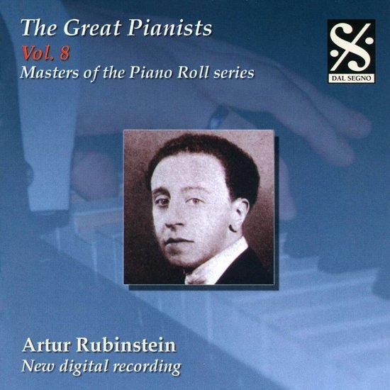 Great Pianists, Vol. 8: Artur Rubinstein