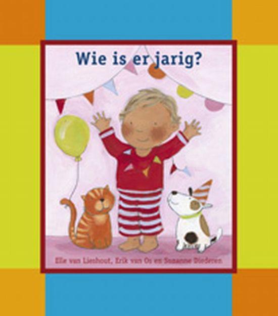 wie is er jarig op bol.| Wie Is Er Jarig ?, Elle van Lieshout | 9789056477714  wie is er jarig op