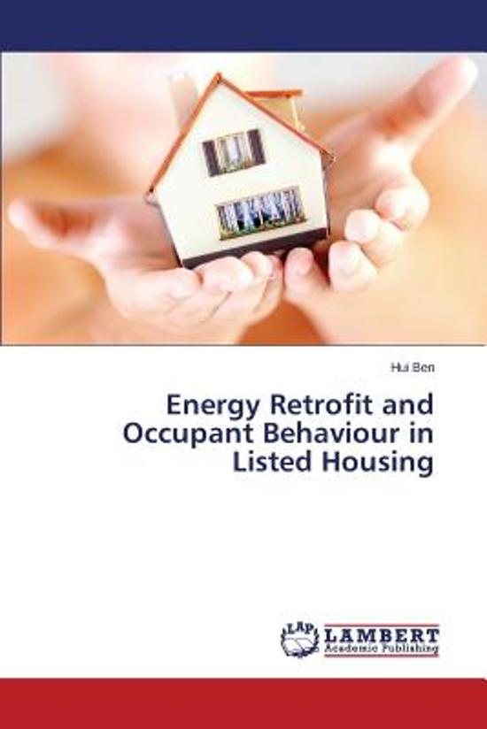 Energy Retrofit and Occupant Behaviour in Listed Housing