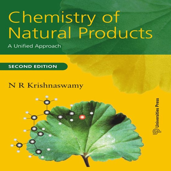 Chemistry of Natural Products: A Unified Approach