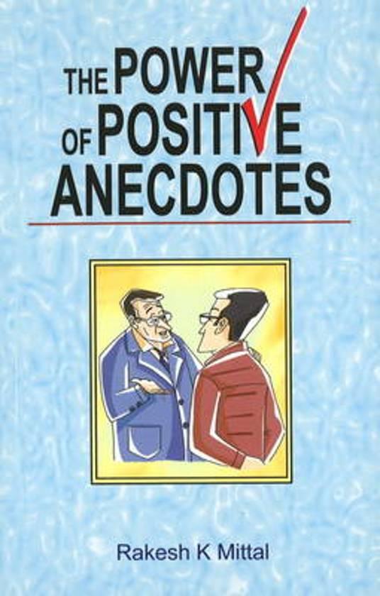 Power of Positive Anecdotes