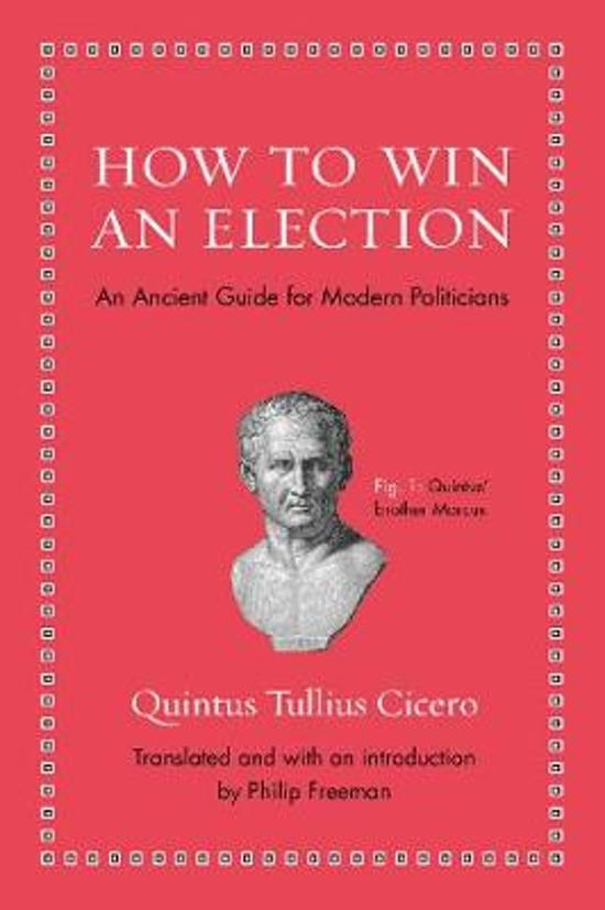 how to win an election cicero quintus essay Npr coverage of how to win an election: an ancient guide for modern politicians by quintus tullius cicero and philip freeman news, author interviews, critics' picks and.