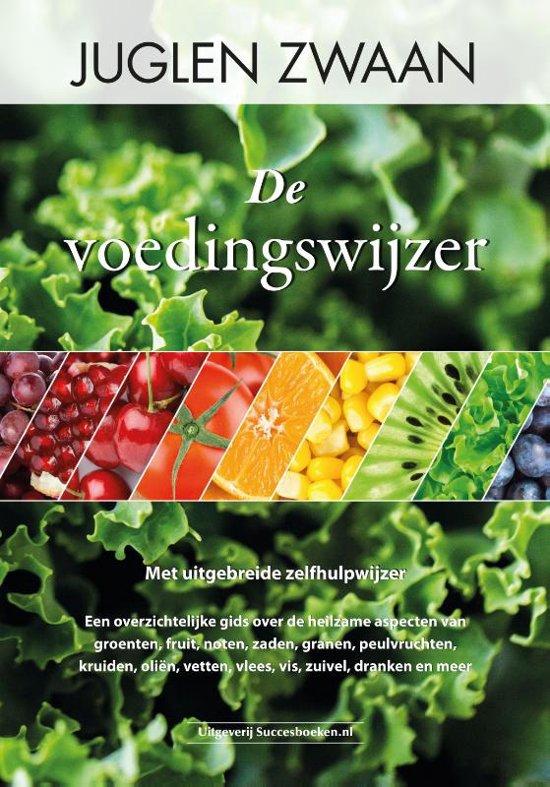 c3b032c86ee bol.com | De voedingswijzer | 9789492665058 | Juglen Zwaan | Boeken