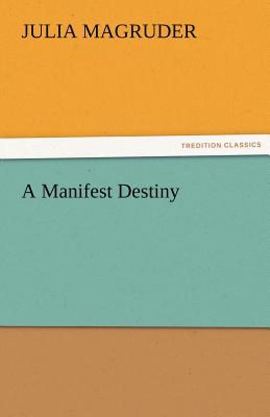 bol com | A Manifest Destiny | 9783842436206 | Julia