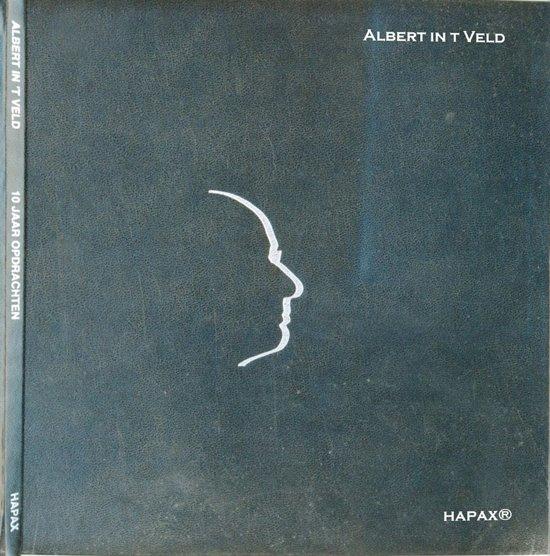 10 jaar opdrachten, Albert in 't Veld