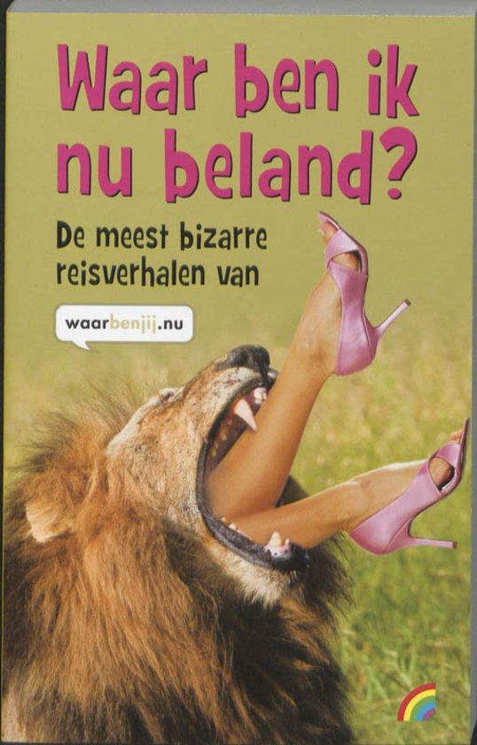 Cover van het boek 'Waar ben ik nu beland?'