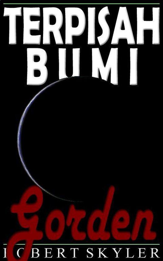 Terpisah Bumi - 005 - Gorden (Indonesian Edition)
