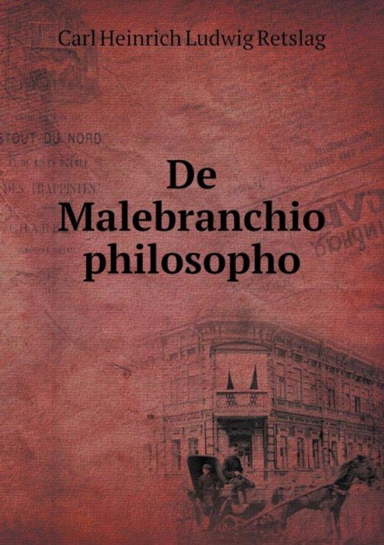 de Malebranchio Philosopho