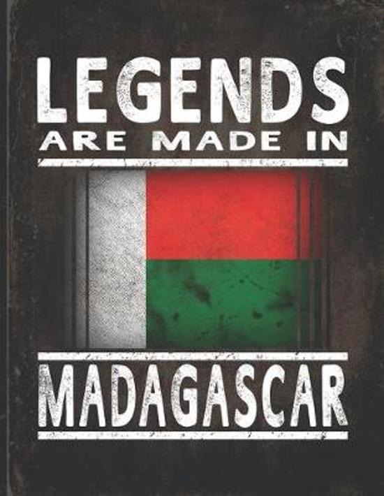 Legends Are Made In Madagascar: Customized Gift for Malagasy Coworker Undated Planner Daily Weekly Monthly Calendar Organizer Journal
