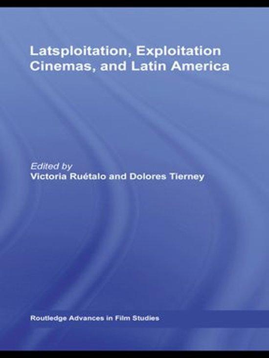 Latsploitation, Exploitation Cinemas, and Latin America