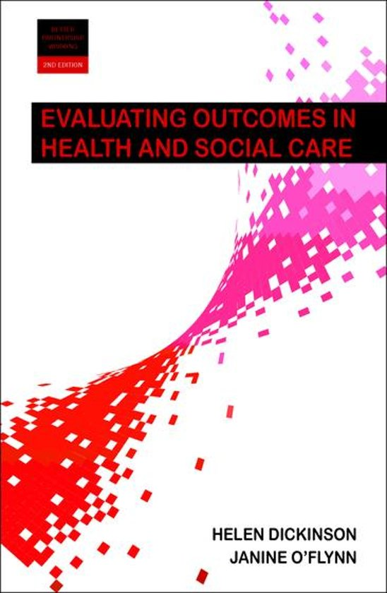 Evaluating outcomes in health and social care 2e