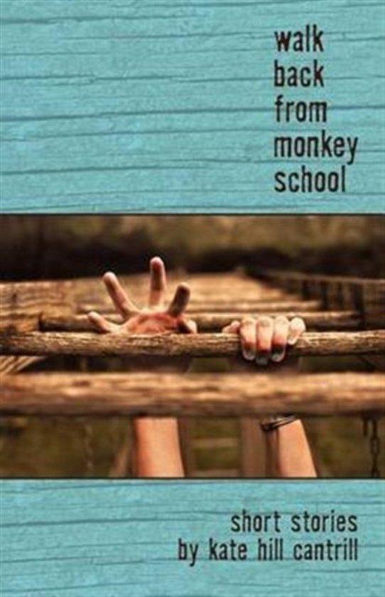 Walk Back from Monkey School