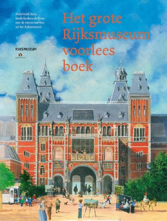 Boek cover Het grote Rijksmuseum voorleesboek van Rijksmuseum (Hardcover)