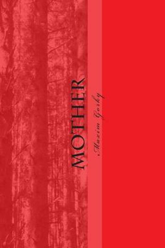 Bol Mother 9781511466967 Maxim Gorki Boeken