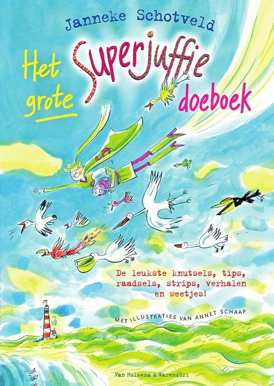 Boek cover Superjuffie - Het grote Superjuffie doeboek van Janneke Schotveld (Paperback)