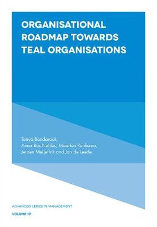Boek cover Organisational Roadmap Towards Teal Organisations van Tanya Bondarouk (Hardcover)