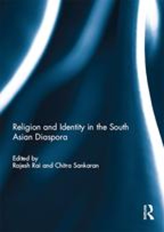 Religion and Identity in the South Asian Diaspora