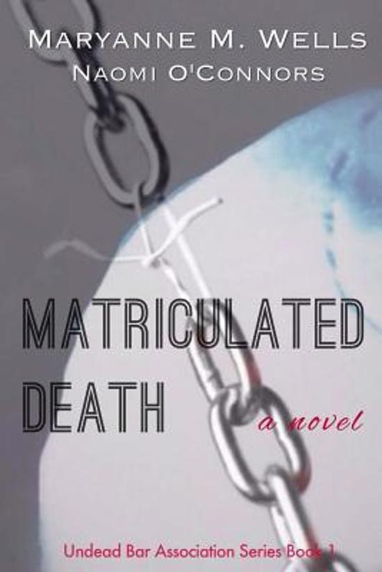 Matriculated Death