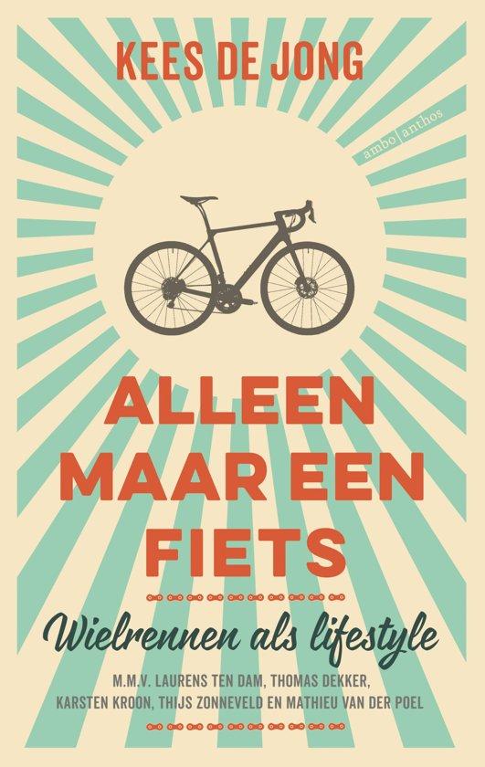 Boek cover Alleen maar een fiets van Kees de Jong (Paperback)