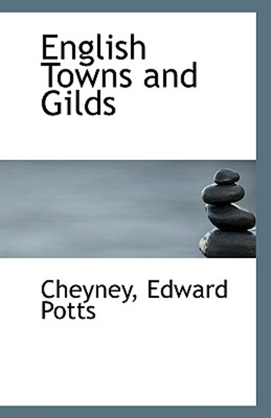 English Towns and Gilds