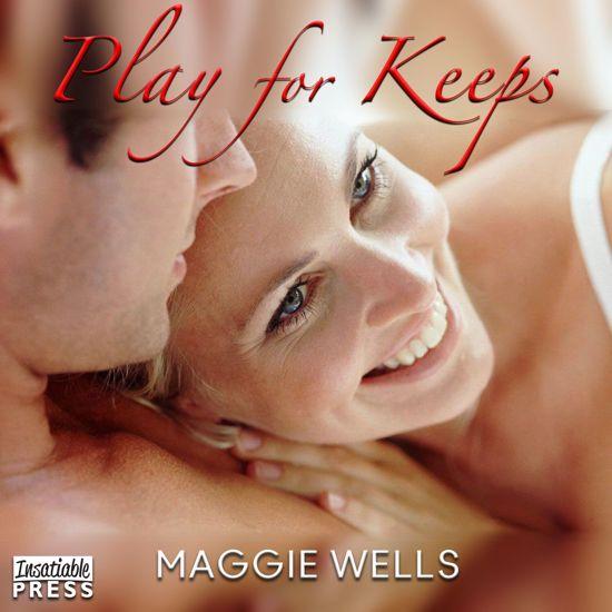 Boek cover Play for Keeps van Maggie Wells (Onbekend)