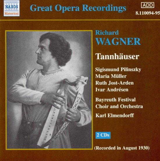 Wagner: Tannhauser / Elmendorff, Pilinszky, Muller, Jost-Arden et al