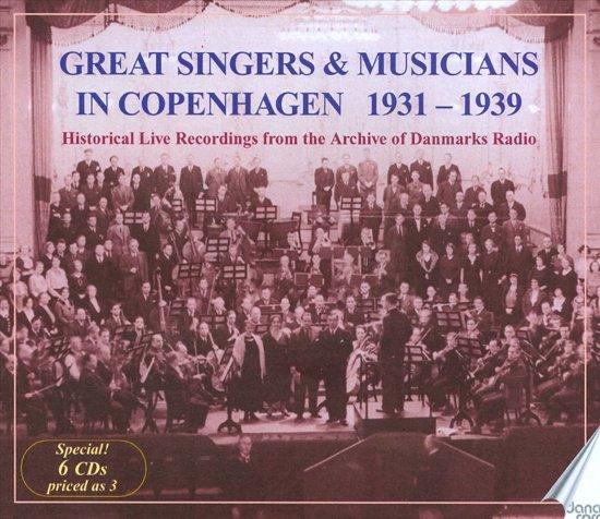 Great Singers & Musicians In Copenhagen 1931-1939