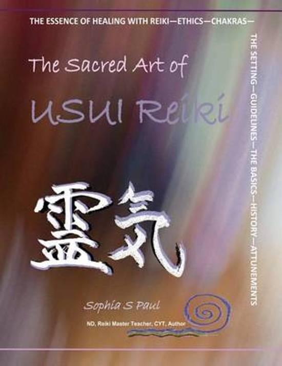 The Sacred Art of Usui Reiki