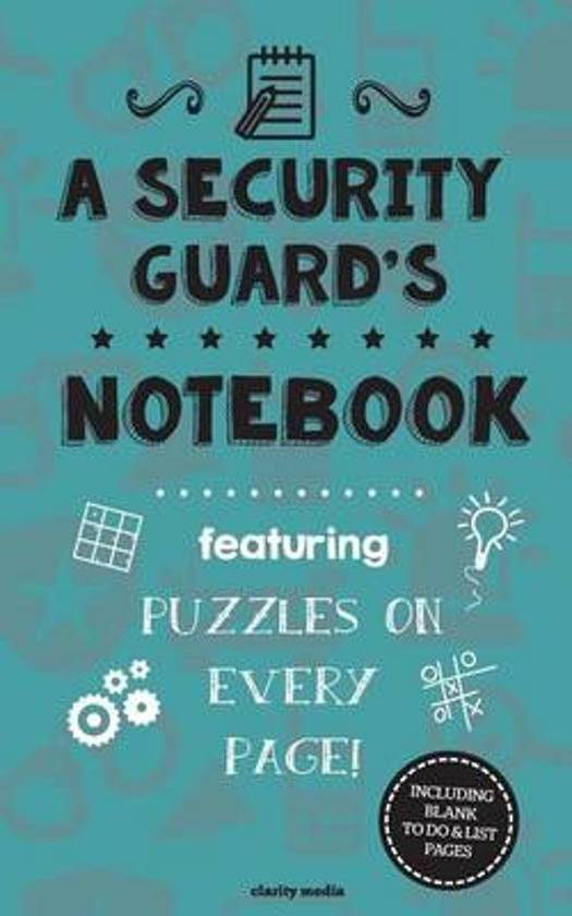 A Security Guard's Notebook