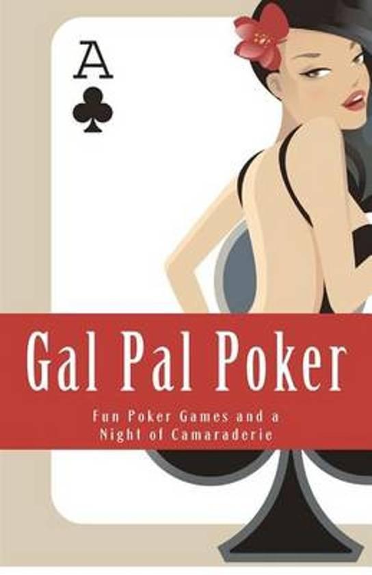 Gal Pal Poker