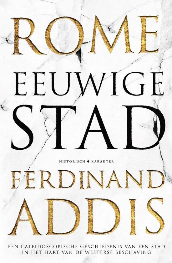 Boek cover Rome eeuwige Stad van Ferdinand Addis