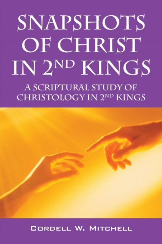 Snapshots of Christ in 2nd Kings