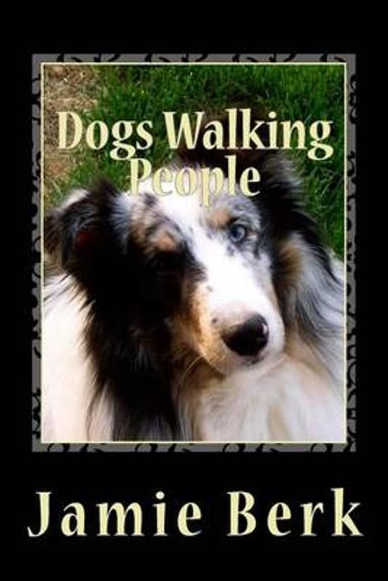 Image of: Benefits Dogs Walking People Bolcom Dogs Walking People Jamie Berk Dc 9781494832117 Boeken