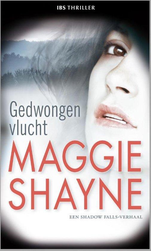 Maggie-Shayne-IBS-Thriller-68---Gedwongen-vlucht