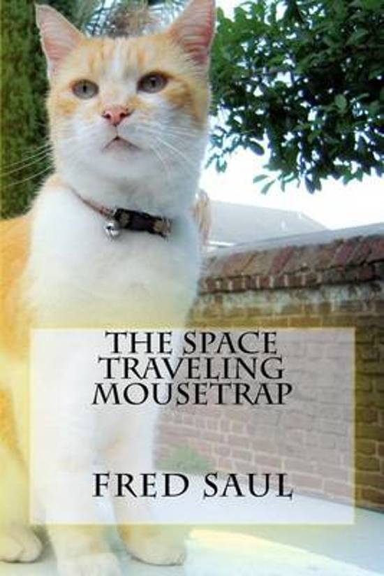The Space Traveling Mousetrap
