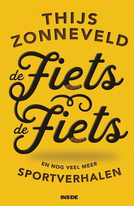 Boek cover De Fiets. de fiets van Thijs Zonneveld (Paperback)