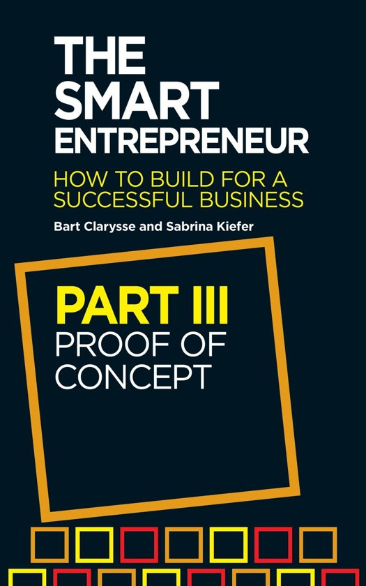 The Smart Entrepreneur (Part III: Proof of concept)