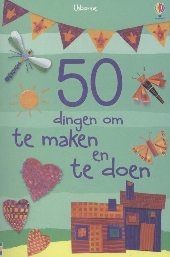 50 dingen om te maken en te doen knutselboek