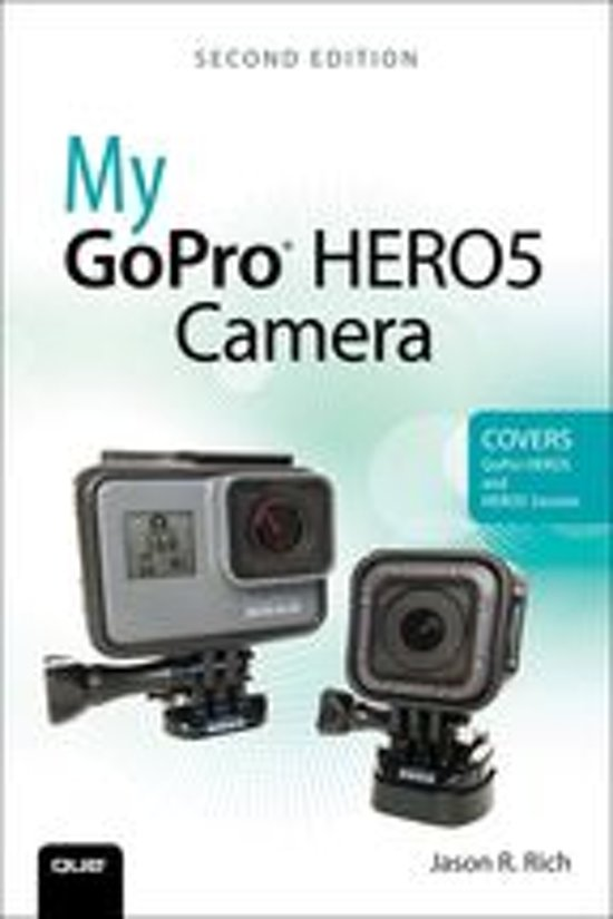 Boek cover My GoPro HERO5 Camera van Jason R. Rich (Onbekend)