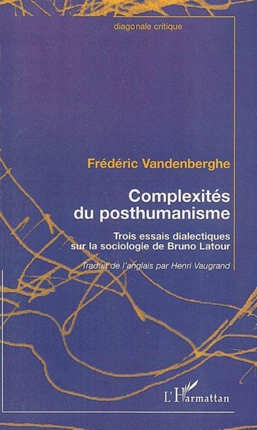 Complexités du posthumanisme