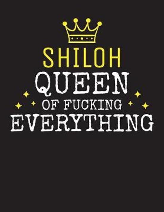 SHILOH - Queen Of Fucking Everything