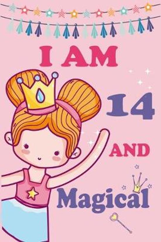 I'm 14 and Magical: A Fairy Birthday Journal on a Pink Background Birthday Gift for a 14 Year Old Girl (6x9'' 100 Wide Lined & Blank Pages