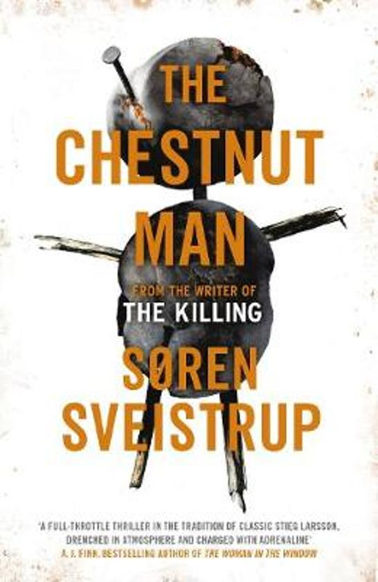 Boek cover The Chestnut Man van Soren Sveistrup (Hardcover)