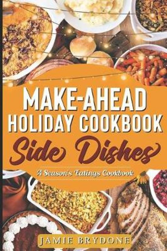 Make-Ahead Holiday Cookbook