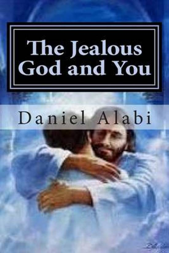 The Jealous God and You