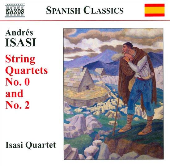Isasi: String Quartets 0+2