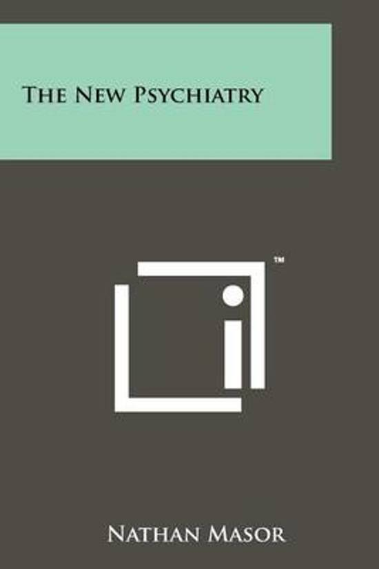 The New Psychiatry