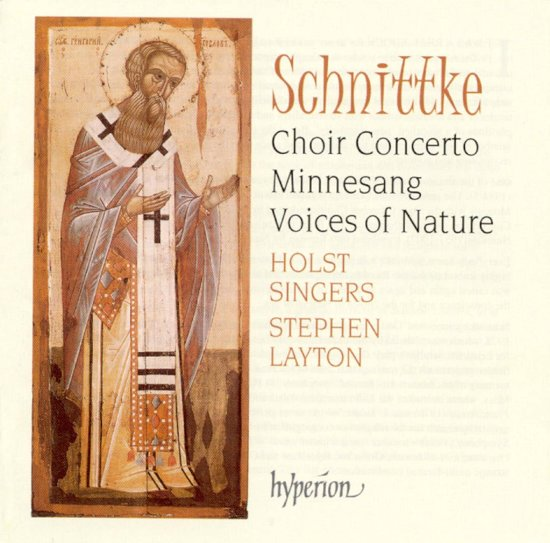 Schnittke: Choir Concerto, Minnesang, Voices of Nature / Layton et al