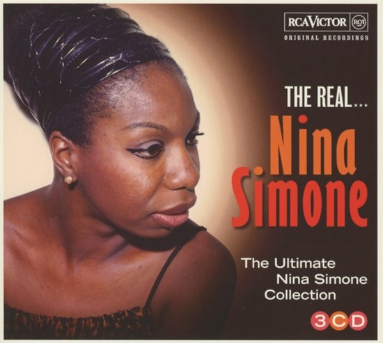 The Real... Nina Simone (The Ultimate Collection)